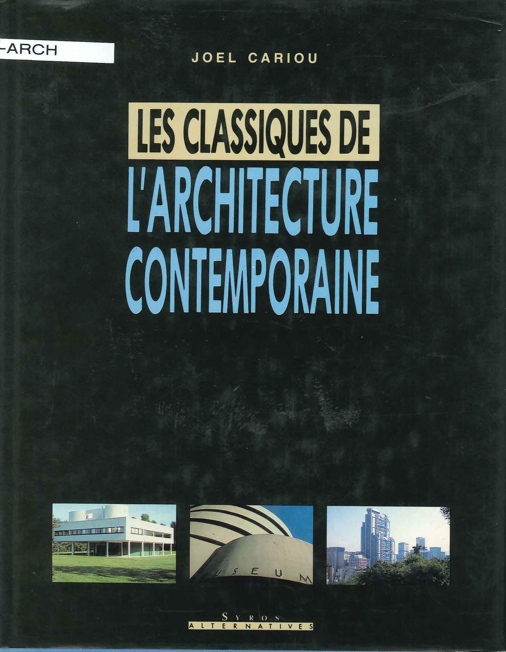 Les classiques de l'Architecture Comtemporaine