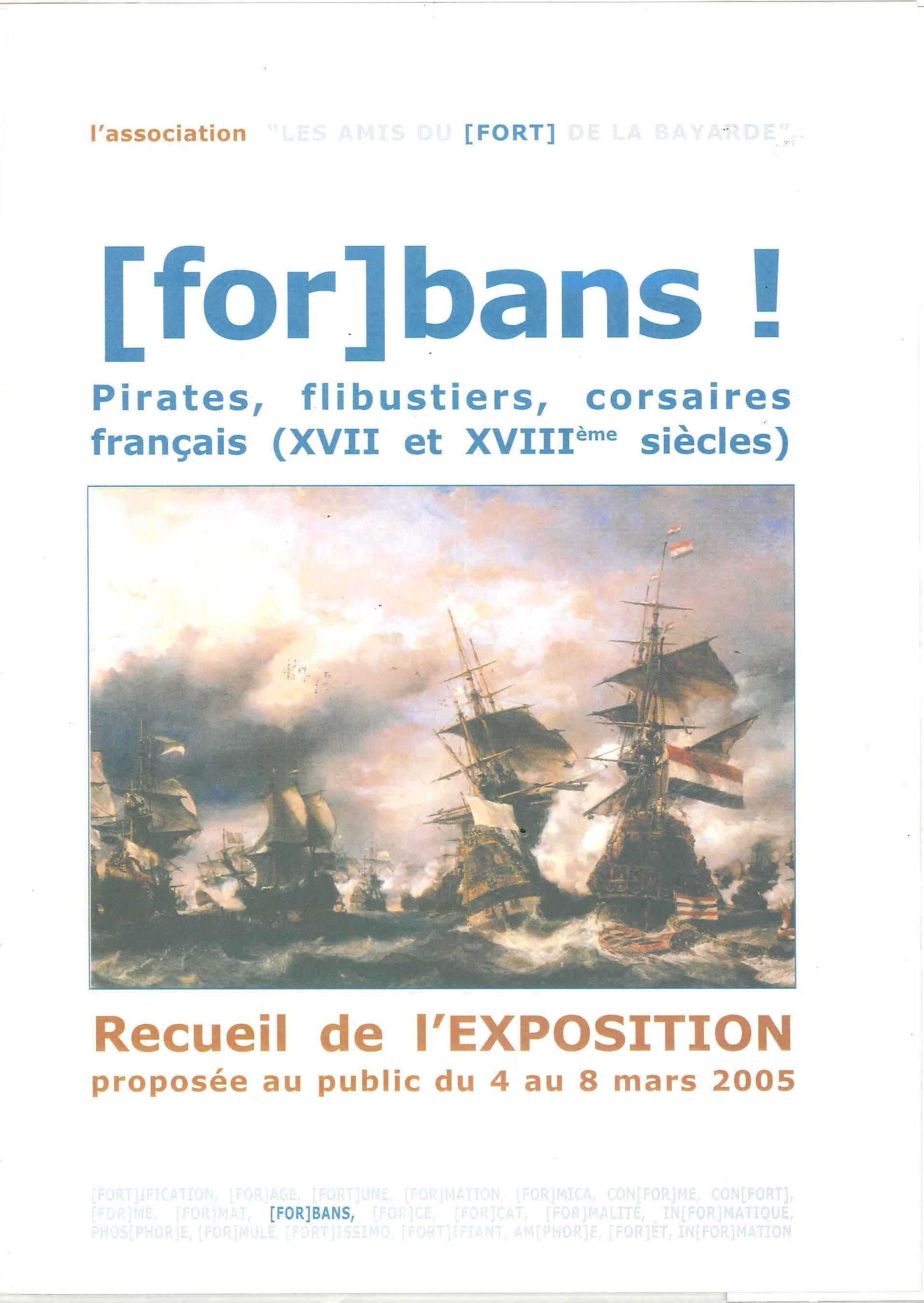 Forbans ! Pirates, flibustiers, corsaires français (XVII et XVIII ème siècles)