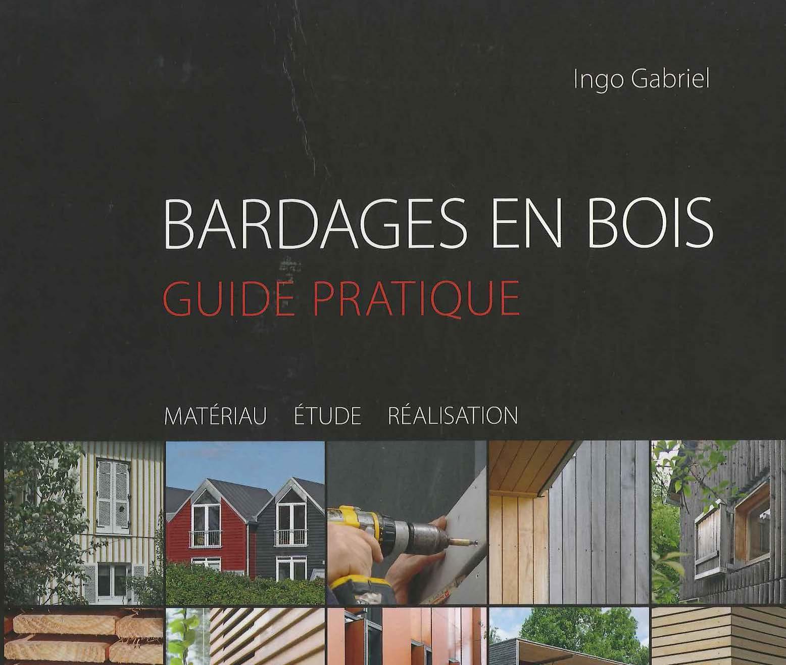 Bardages en bois - Guide pratique