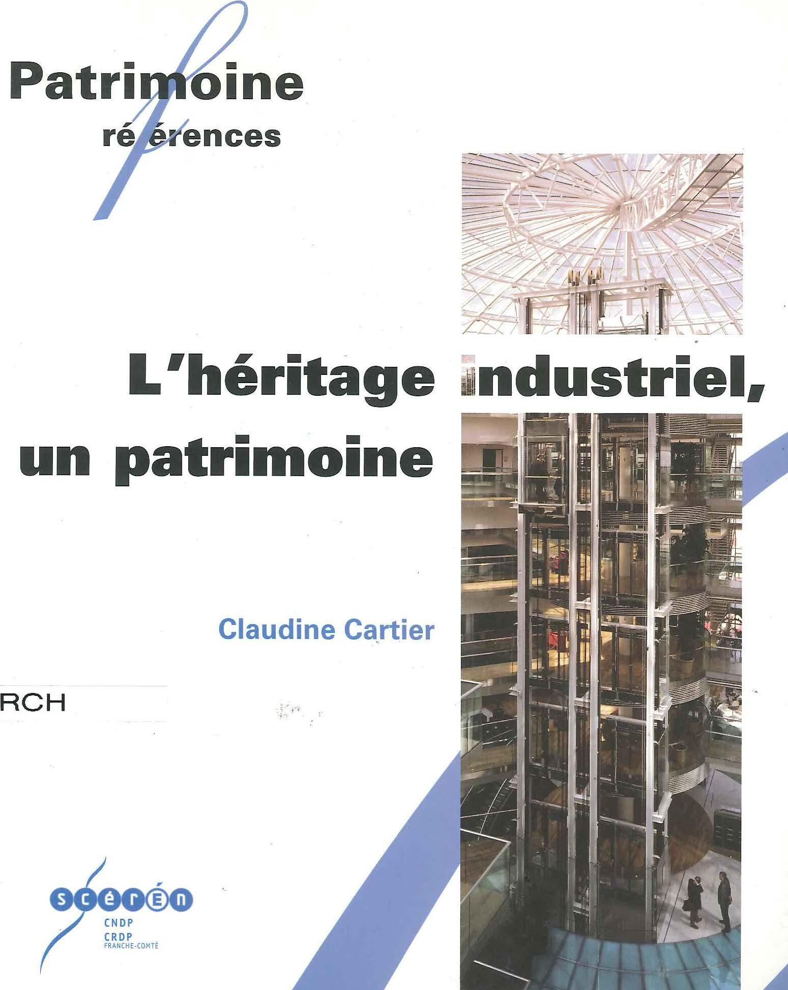 L'héritage industriel, un patrimoine