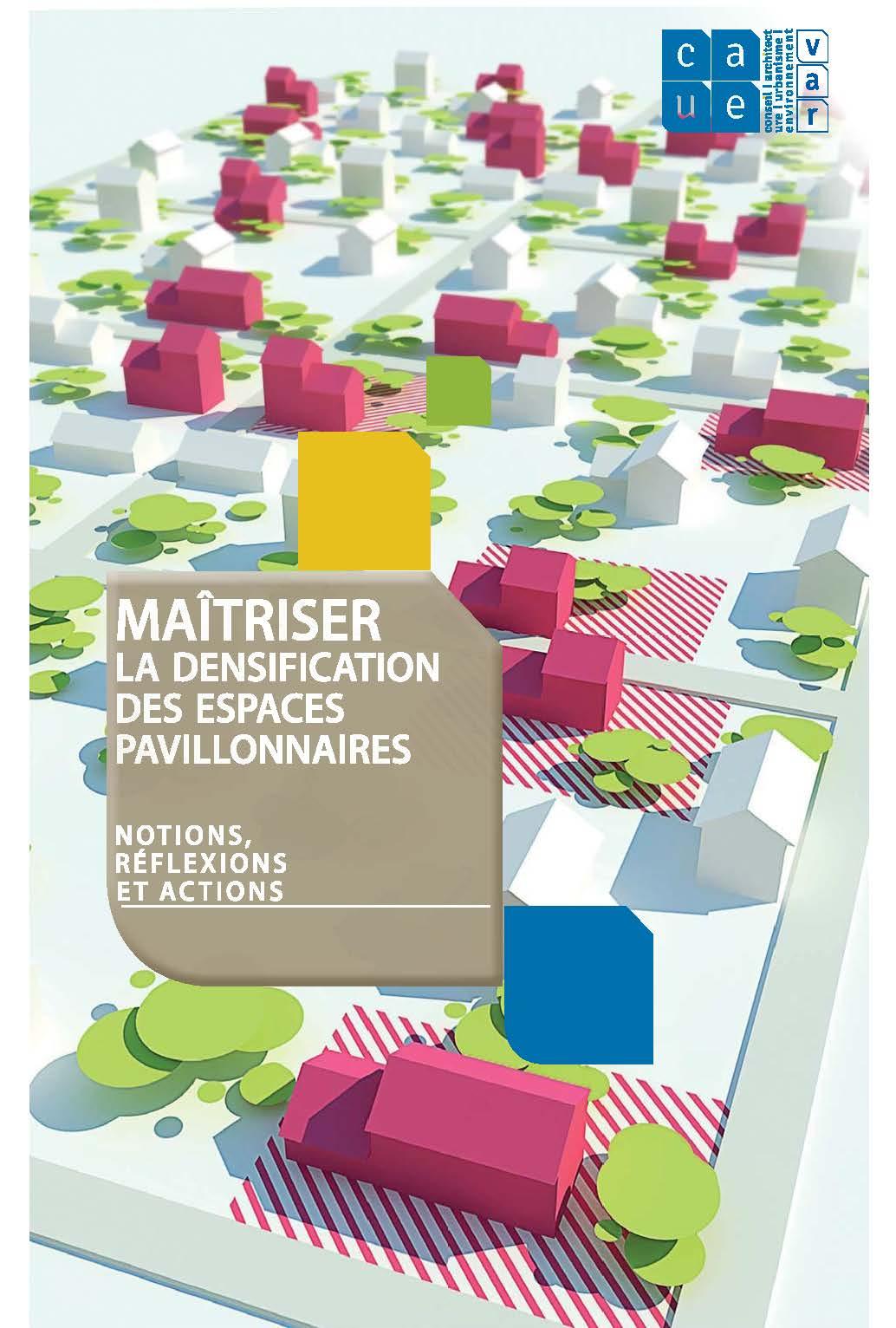 Maîtriser la densification des espaces pavillonnaires