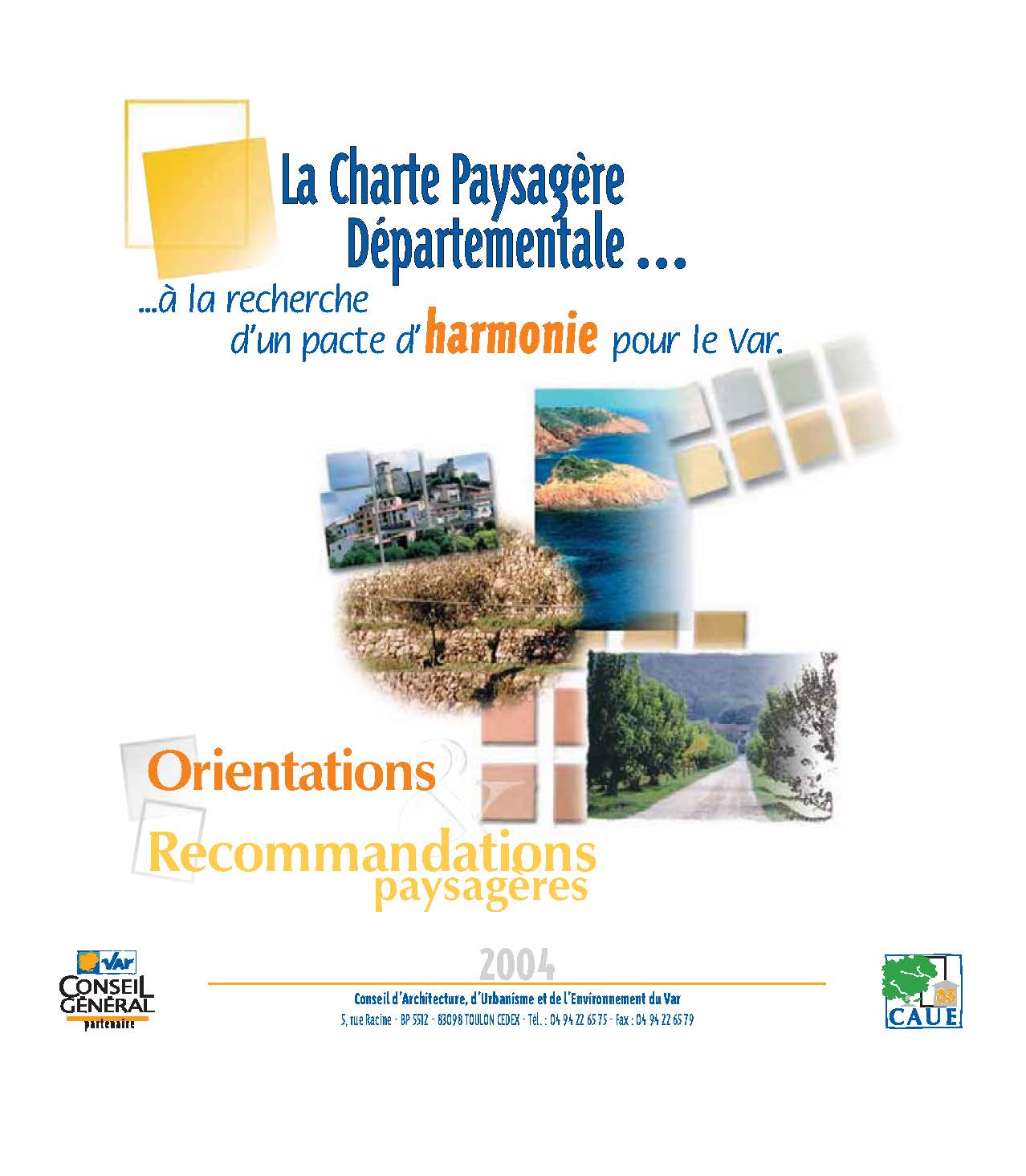 La charte paysagère départementale...