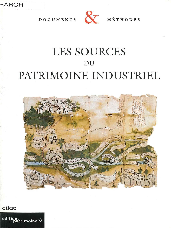 Les sources du patrimoine industriel