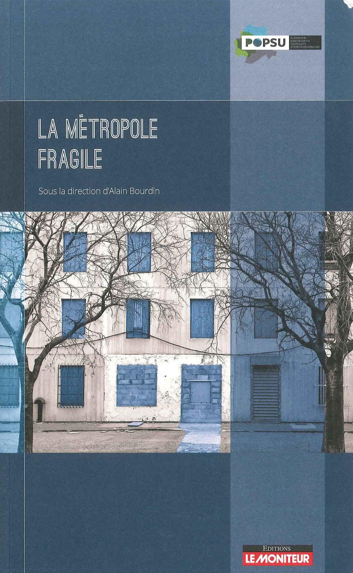 La métropole fragile