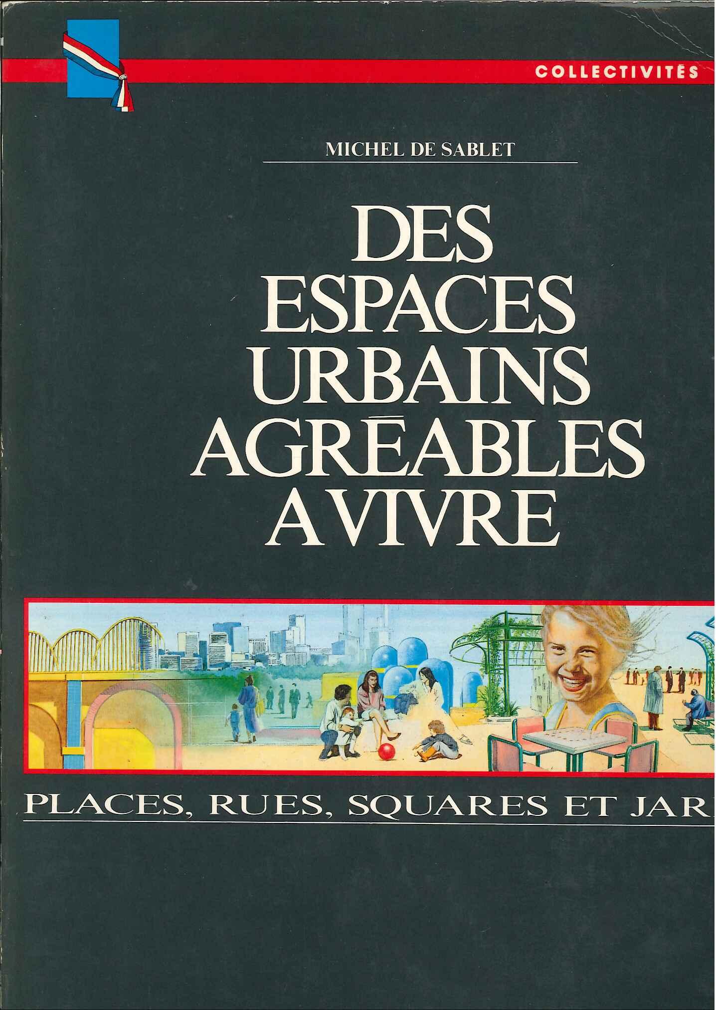 Des espaces urbains agréables a vivre