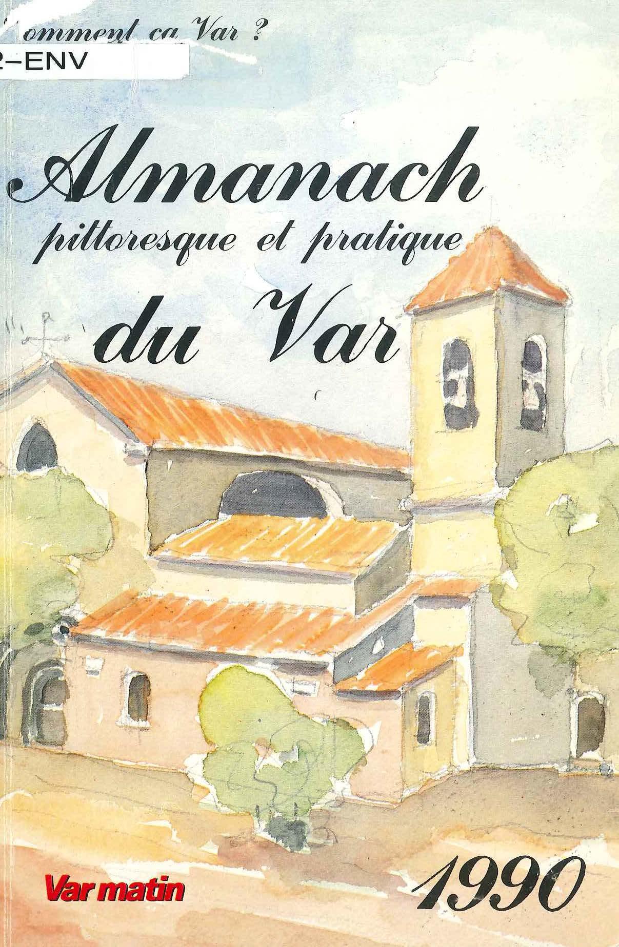 Almanach pittoresque et pratique du Var 1990