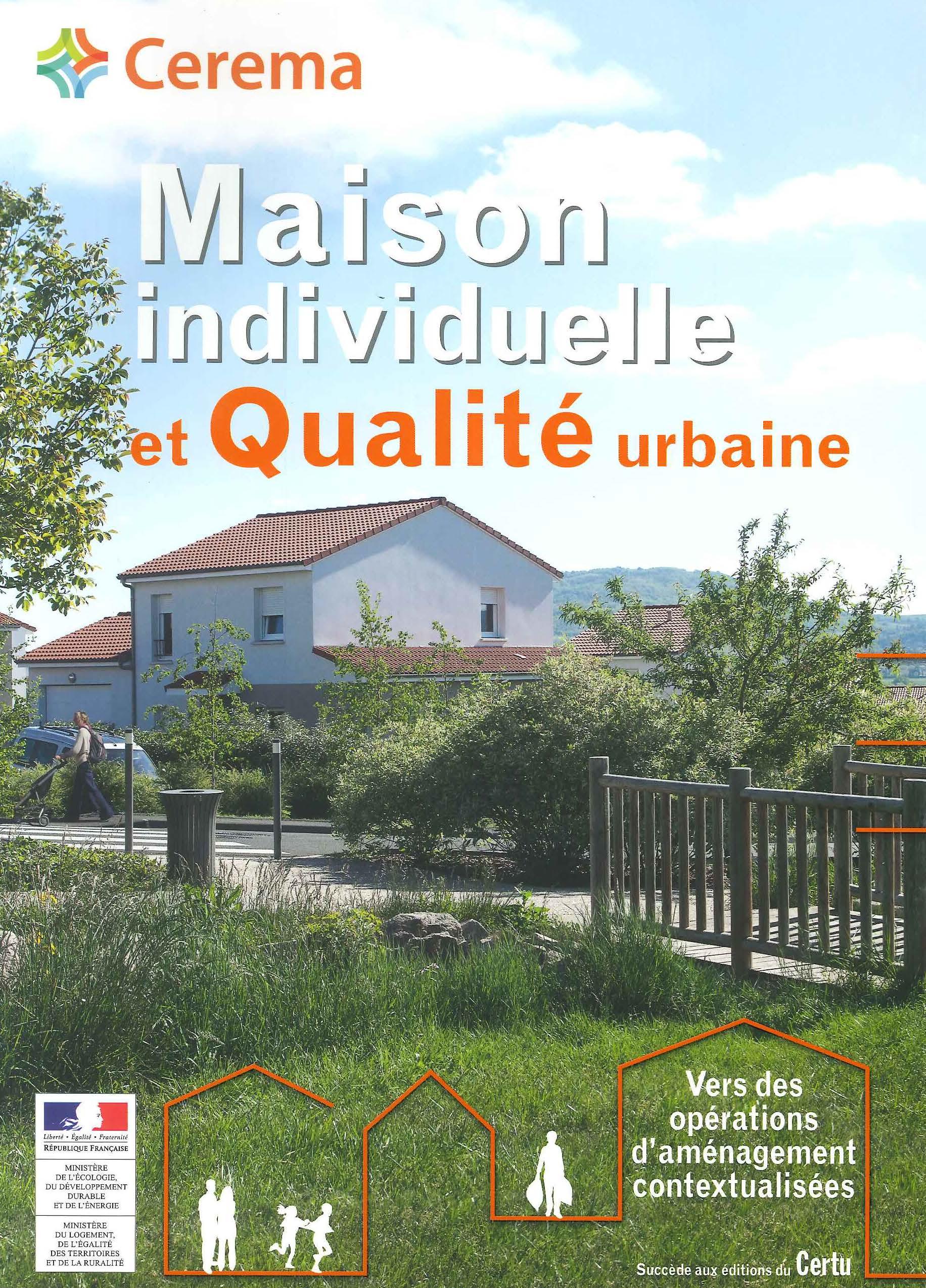 Maison individuelle et qualité urbaine