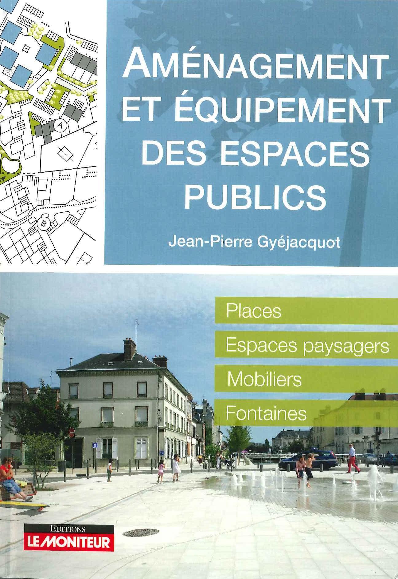 Aménagement et Equipements des espaces publics