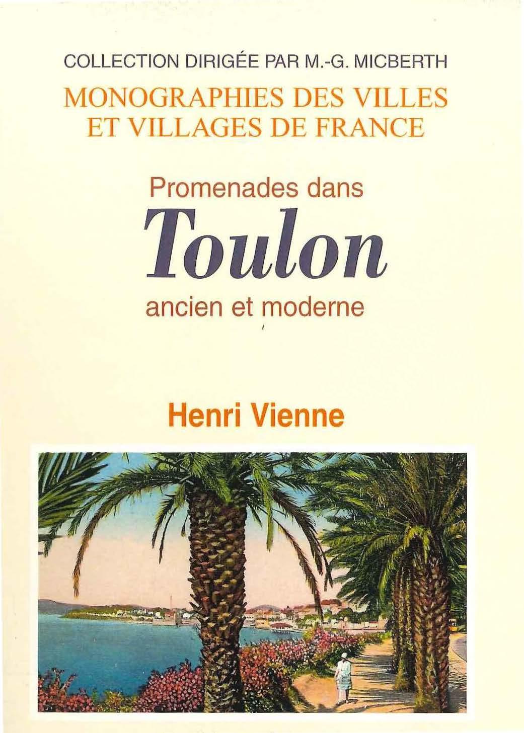 Promenades dans Toulon ancien et moderne