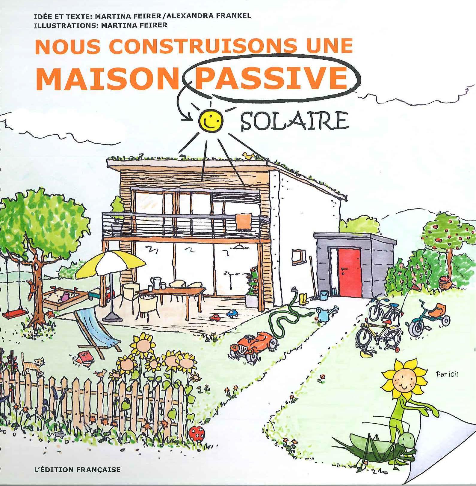 Nous construisons une maison passive solaire