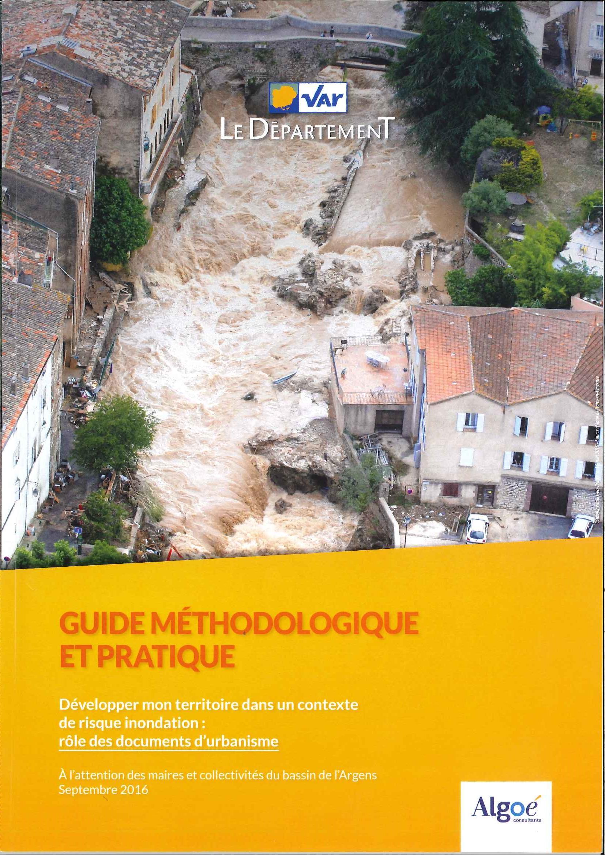 Guide méthodologique et pratique: Développer mon territoire dans un contexte de risque inondation
