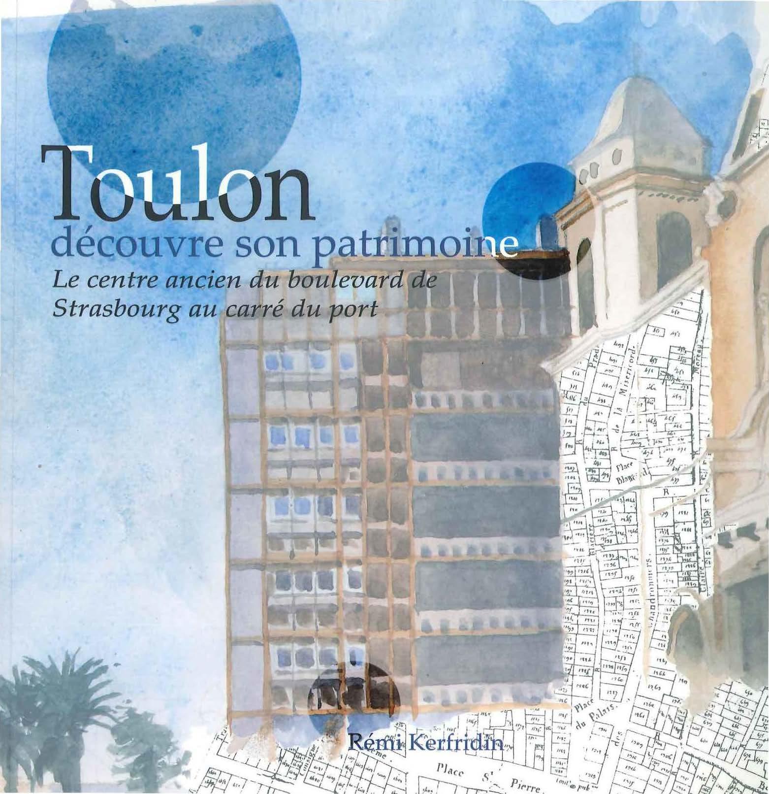 Toulon découvre son patrimoine