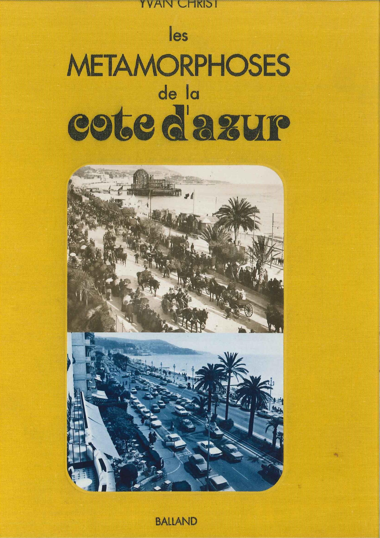 Les métamorphoses de la Côte d'Azur