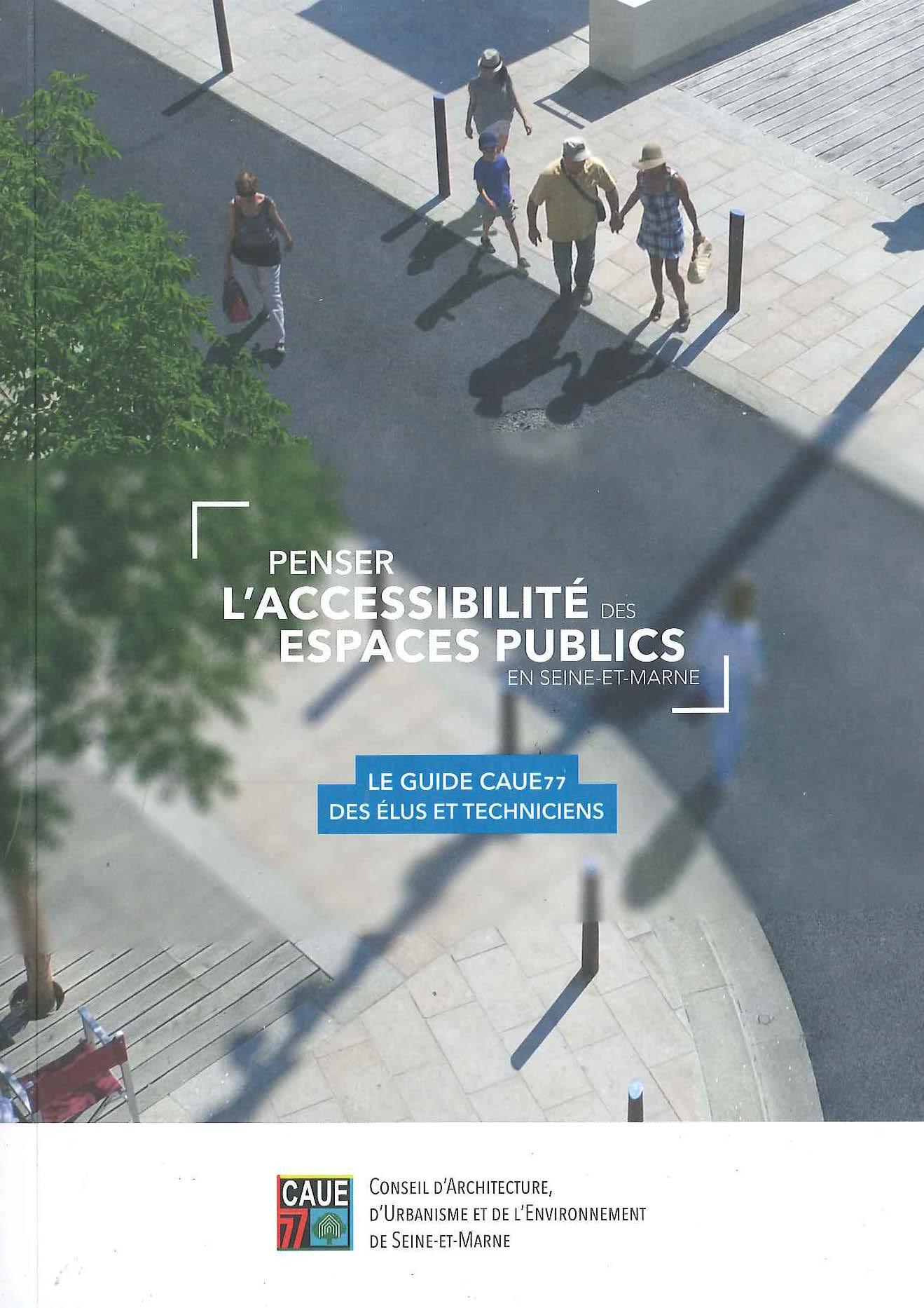 Penser l'accessibilité des espaces publics en Seine et Marne